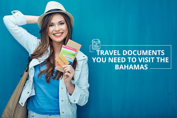 travel documents to visit bahamas