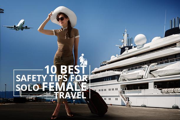 Tips for Solo Femal Travel